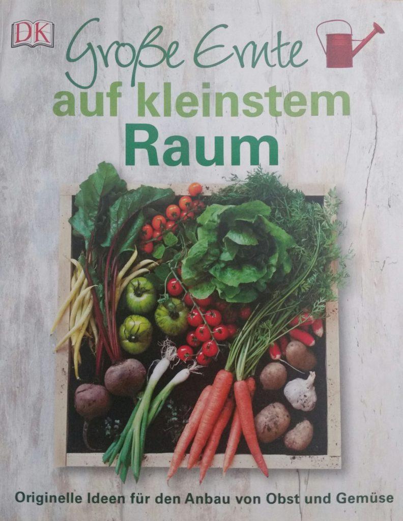 Obst und Gemüse selbst anbauen