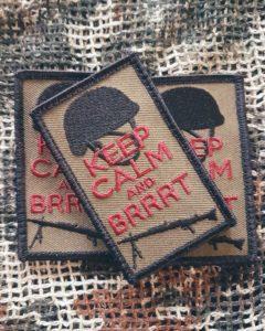 Patches und Aufnäher - Keep Calm and brrrt
